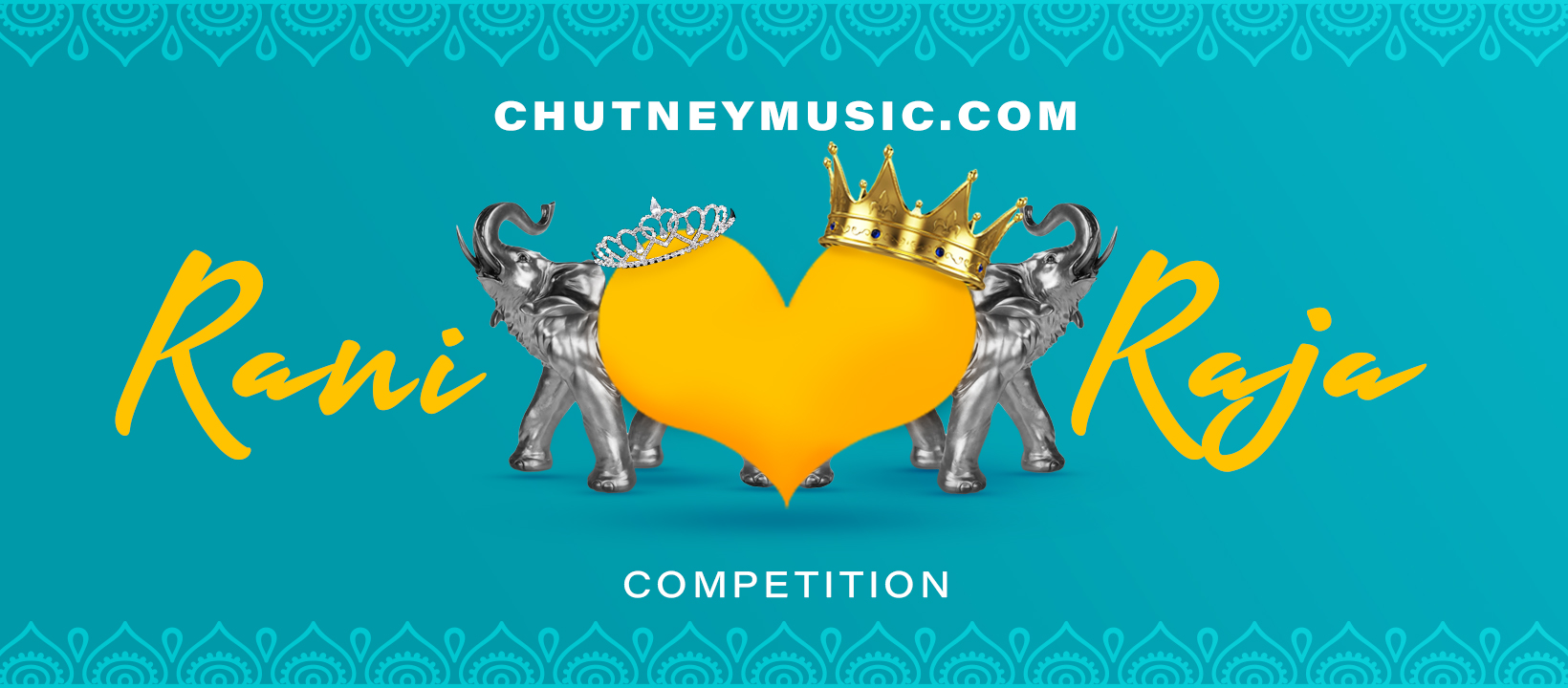 Chutneymusic.com Rani & Raja Competition